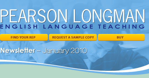 Pearson Longman January 2010 ESL Newsletter